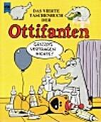 Das vierte Taschenbuch der Ottifanten by…