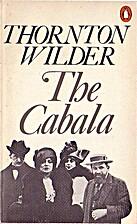 The Cabala by Thornton Wilder