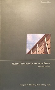 Museum Hamburger Bahnof Berlin by Kleihues…