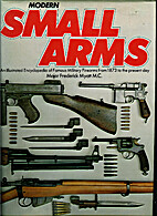 Modern Small Arms (An Illustrated…