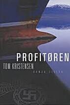 Profitøren by Tom Kristensen
