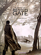 Le maître de Benson Gate, Tome 2 :…