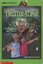 Challenge of the Trumpalar by Judy…
