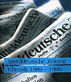 Von der Freiheit zur Mitteldeutschen…