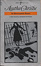 At Bertram's Hotel (Miss Marple, Book 10) by…