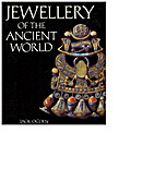 Jewellery of the Ancient World by Jack Ogden