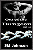 Out of the Dungeon (Dungeon #2) by S.M.…