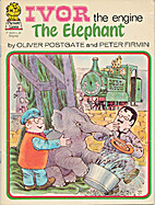 Ivor the Engine - The Elephant by Oliver…