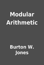 Modular Arithmetic by Burton W. Jones