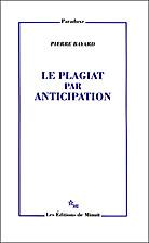 Le plagiat par anticipation by Pierre Bayard