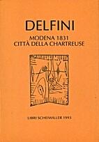 Modena 1831, città della Chartreuse by…