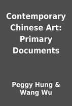 Contemporary Chinese Art: Primary Documents…