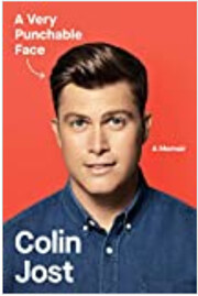 A Very Punchable Face: A Memoir by Colin…