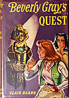 Beverly Gray's Quest by Clair Blank