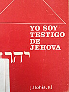 Yo soy testigo de jehova by J. Llohis