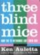 Three Blind Mice: How the TV Networks Lost…