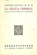 La lingua omerica e il dialetto miceneo by…