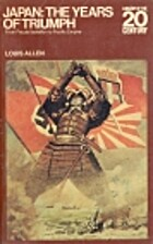 Japan: The Years of Triumph (Library of 20th…