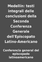 Medellín: testi integrali delle conclusioni…