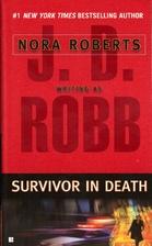 Survivor in Death by J. D. Robb