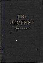 The Prophet by Sholem Asch