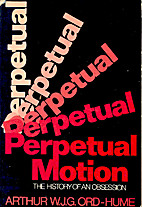 Perpetual Motion: The History of an…