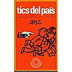 Tics del país by Francesc (Cesc) Vila