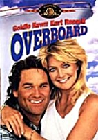Overboard [1987 film] by Garry Marshall