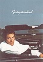 Springsteenland : svenska texter om Bruce…