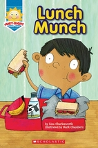 Lunch Munch (Just-Right Leveled Readers) by…