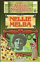 Nellie Melba by Allan Drummond