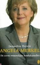 Angela Merkel : de eerste vrouwelijke…