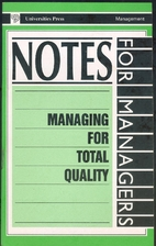Managing for Total Quality - Notes for…