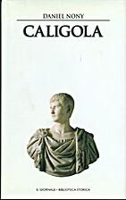 Storia antica (vol. 28) - Caligola by Daniel…