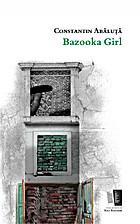 Bazooka Girl by Abăluţă Constantin
