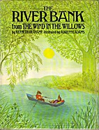The River Bank from the Wind in the Willows…