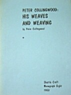 Peter Collingwood: His Weaves and Weaving…