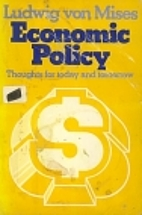 Economic Policy: Thoughts for Today and…