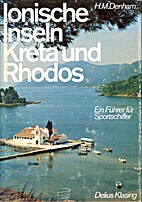Ionian Islands to Rhodes: A Sea-Guide by H.…