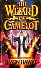 The Wizard of Camelot by Simon Hawke