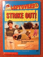 Strike Out! (Leftovers) by Tristan Howard