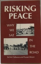 Risking Peace: Why We SAT in the Road by…