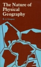The nature of physical geography by K. J.…