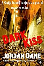 Dark Kiss by Jordan Dane