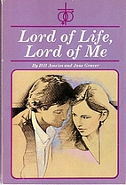 Lord of life, Lord of me (New Concordia sex…