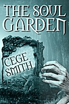 The Soul Garden (Twisted Souls #1) by Cege…