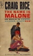 The Name is Malone by Craig Rice