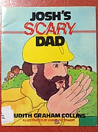 Josh's scary dad by Judith Graham…
