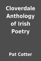 Cloverdale Anthology of Irish Poetry by Pat…