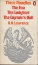 Three Novellas (The Ladybird - The Fox - The…